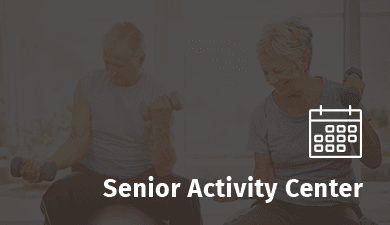 Senior Activity Center